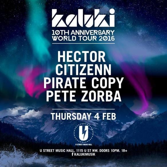 Kaluki 10th Anniversary World Tour presents Hector with Citizenn, Pirate Copy, Pete Zorba at U Street Music Hall