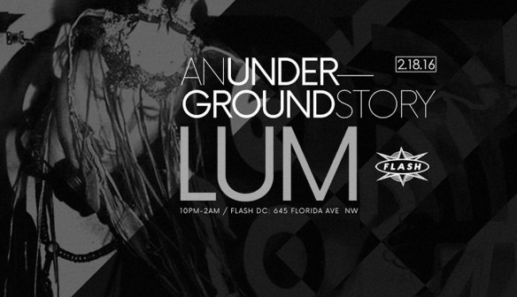 An Underground Story: Rebel Edition featuring Lum, Kai and The Heavy Hitters at Flash