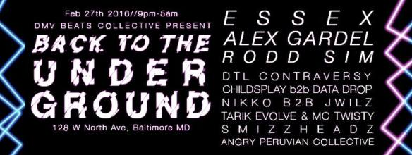 Back to the Underground with Essex, Alex Gardel, Rodd Sim and more at 128 W. North Avenue, Baltimore