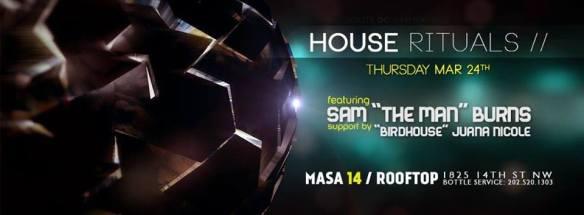 "House Rituals with Sam ""The Man"" Burns and Juana Nicole at Masa 14"