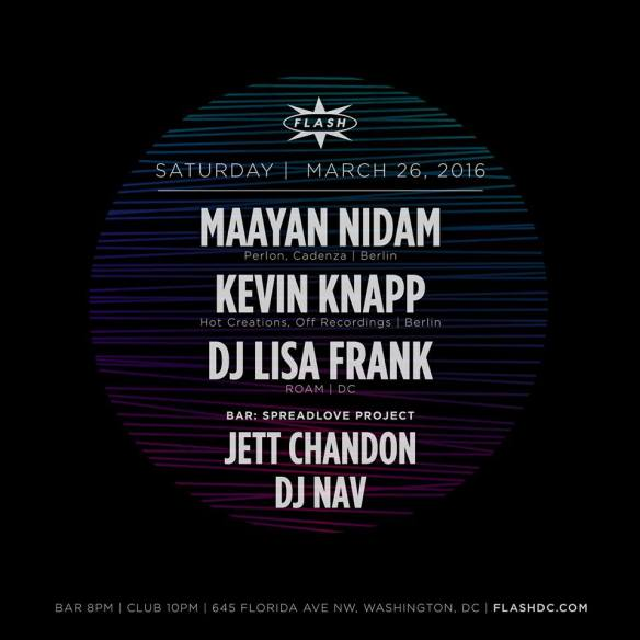 Maayan Nidam, Kevin Knapp, DJ Lisa Frank at Flash, with Spreadlove Project featuring DJ Nav and Jett Chandon in the Flash Bar