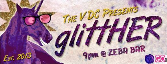 The V DC Presents glittHER: GO Magazine Relaunch Party Edition with DJ Tezrah at Zeba Bar