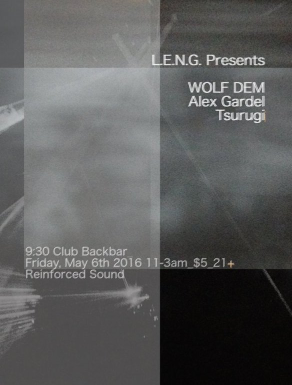 LENG Presents WOLF DEM, Alex Gardel, & Tsurugi at Backbar