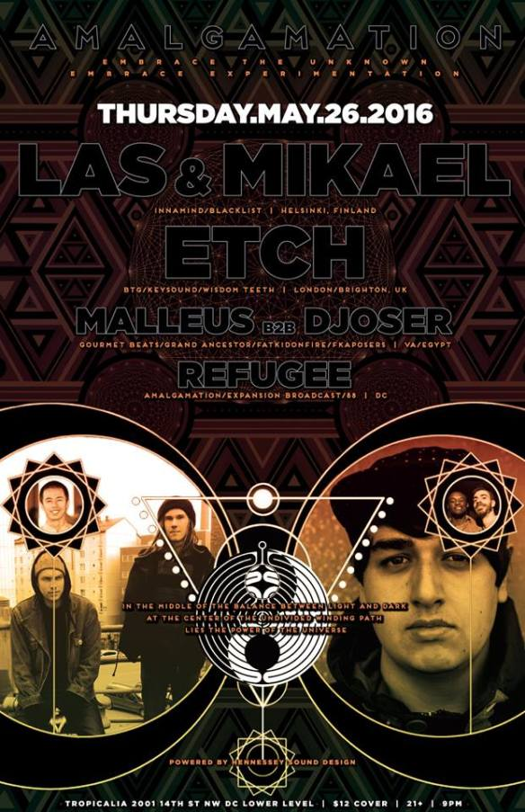 Amalgamation with Las & Mikael, Etch and Malleus B2B Djoser at Tropicalia