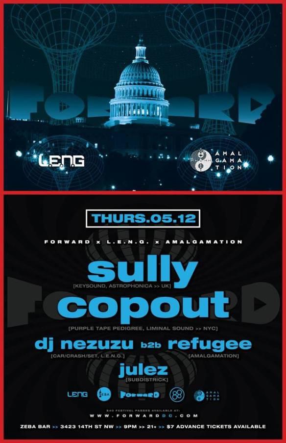 FORWARD x Amalgamation x LENG present SULLY - UK & COPOUT - NYC at Zeba Bar