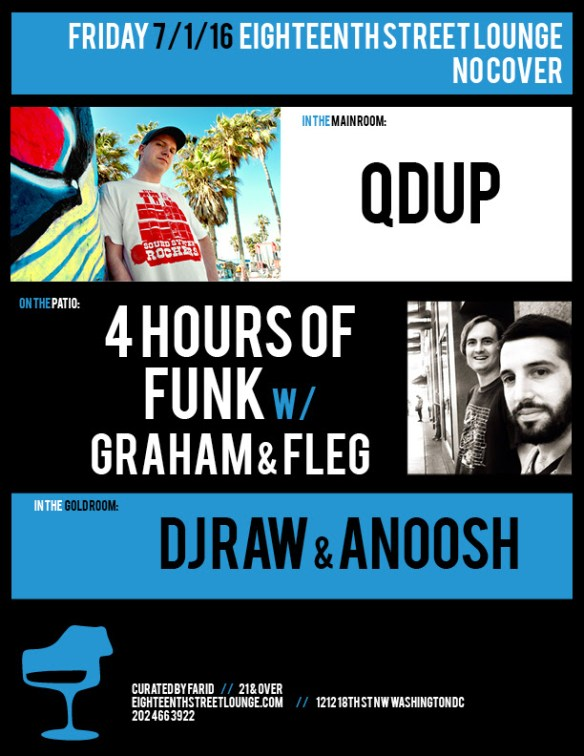 ESL Friday with Qdup, 4 Hours of Funk with Graham & Fleg and DJ Raw & Anoosh at Eighteenth Street Lounge