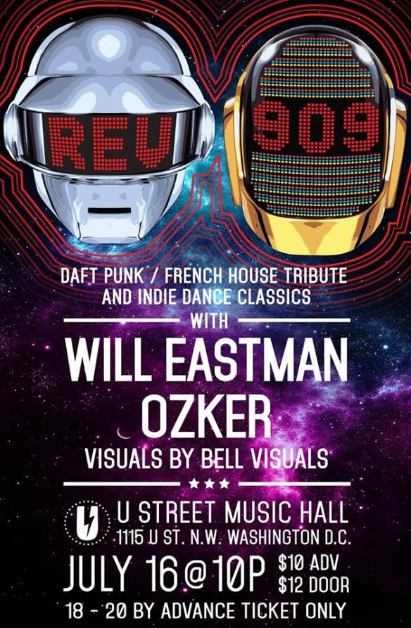 Rev909: Daft Punk/French House Tribute & Indie Dance Classics with Will Eastman & Ozker at U Street Music Hall