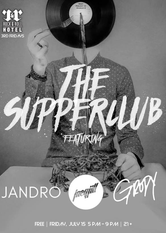 The Supperclub featuring Grody, Jacq Jill, & Jandro at Rock'n'Roll Hotel