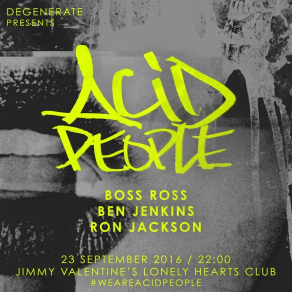 Acid People with Boss Ross, Ben Jenkins, Ron Jackson at Jimmy Valentine's Lonely Hearts Club
