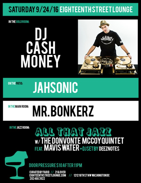 ESL Saturday with DJ Cash Money, Jahsonic, Mr Bonkerz and Deeznotes at Eighteenth Street Lounge