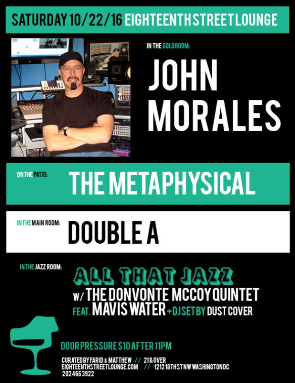 ESL Saturday with John Morales, The Metaphysical and Double A and Dust Cover at Eighteenth Street Lounge