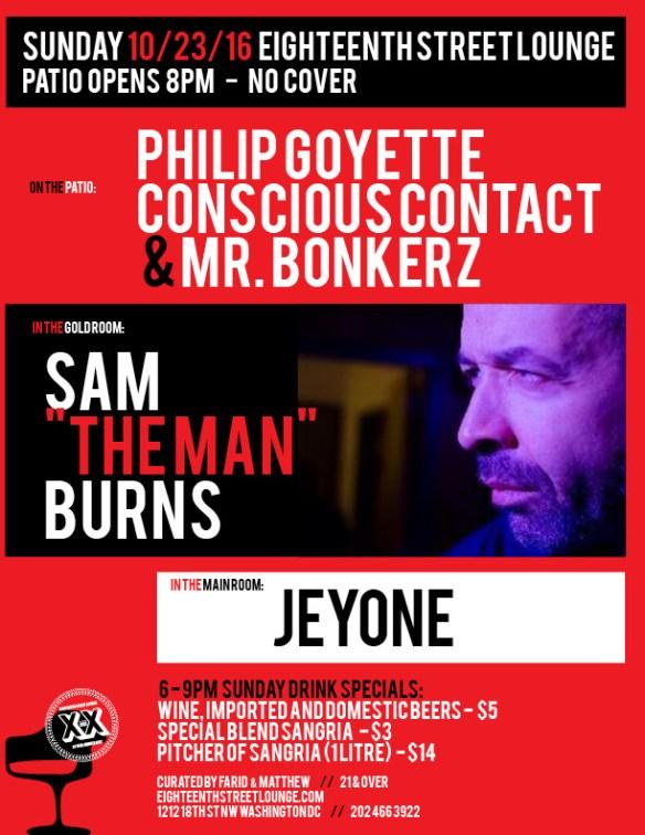 "ESL Sunday with Sam ""The Man"" Burns, Jeyone, Philip Goyette, Conscious Contact & Mr Bonkerz at Eighteenth Street Lounge"