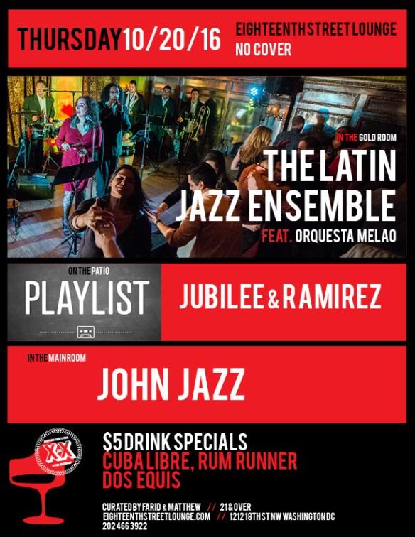 Playlist 1 year Anniversary with jubilee , Ramirez & friends at Eighteenth Street Lounge