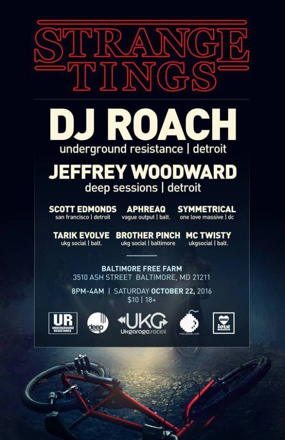 Strange Tings with DJ Roach, Jeffrey Woodward, Scott Edmonds, Craig Crouse, Symmetrical, Brother Pinch, Tarik Evolve and MC Twisty at Baltimore Free Farm