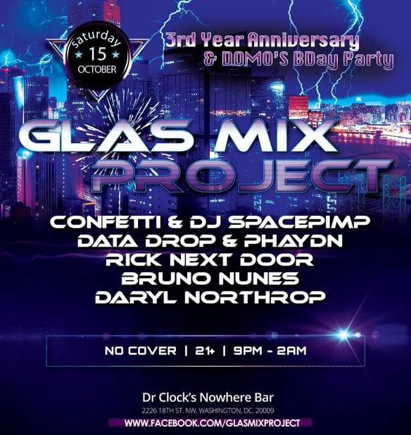 Glas Mix 3rd Anniversary with Confetti and DJ Spacepimp, Data Drop & Phaydn Rick Next Door, Bruno Nunes & Daryl Northrop at Dr. Clock's Nowhere Bar