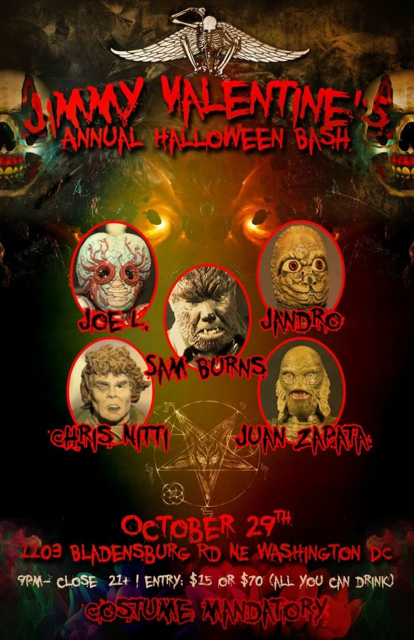 "The Annual Jimmy Valentine's Halloween Bash with Sam ""The Man"" Burns, Chris Nitti, Juan Zapata, Joe L and Jandro at Jimmy Valentine's Lonely Hearts Club"