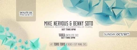 Skylite DC presents Mike Nervous & Benny Soto with Vania at Toro Toro DC