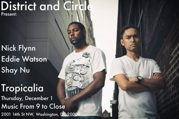 District and Circle Present: Deep Future Tech No.1 with Nick Flynn, Eddie Watson and Shay Nu at Tropicalia