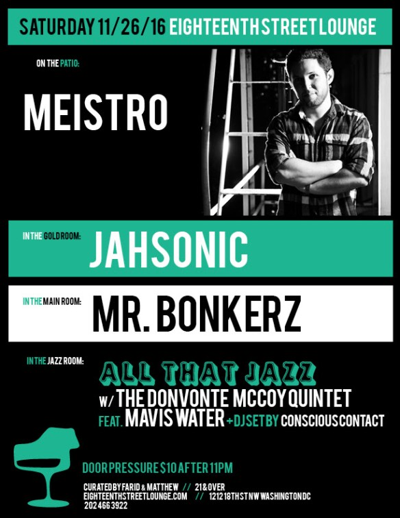 ESL Saturday with Meistro, Jahsonic, Mr Bonkerz and Conscious Contact at Eighteenth Street Lounge