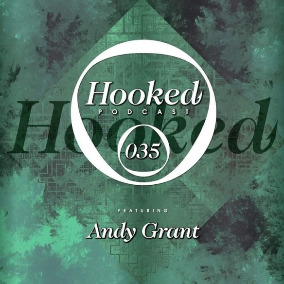 https://soundcloud.com/sarahmyers/hooked-podcast-035-andy-grant-body-werk-at-flash-oct-14-2016