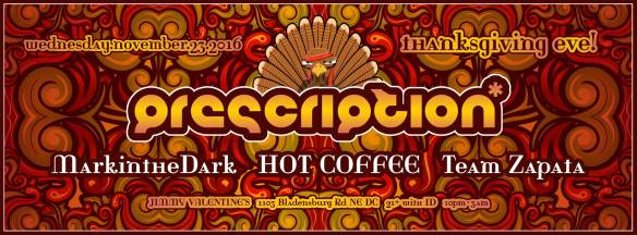 Prescription Thanksgiving with markintheDark, HOT COFFEE and Team Zapata at Jimmy Valentine's Lonely Hearts Club