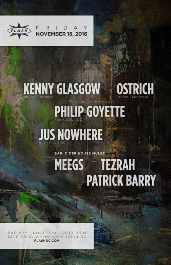 Kenny Glasgow, Ostrich, Phillip Goyette & Jus Nowhere at Flash, with Cider House Mules featuring Meegs, Tezrah and Patrick Barry in the Flash Bar