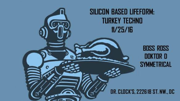 Silicon Based Lifeform: Turkey Techno with Boss Ross, Doktor D & Symmetrical at Dr Clock's Nowhere Bar