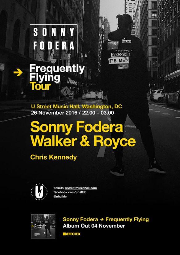 Sonny Fodera with Walker & Royce, Chris Kennedy at U Street Music Hall