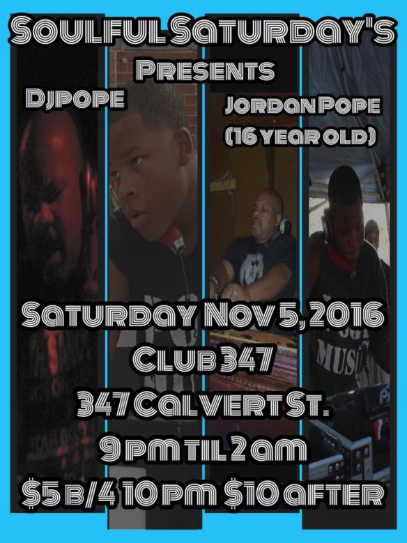 Soulful Saturday's Like Father Like Son with Brian Pope and Jordan Pope at Club 347, Baltimore