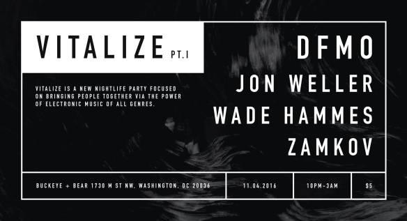 Vitalize I with DFMO, Jon Weller, Wade Hammes, Zamkov at Buckeye & Bear