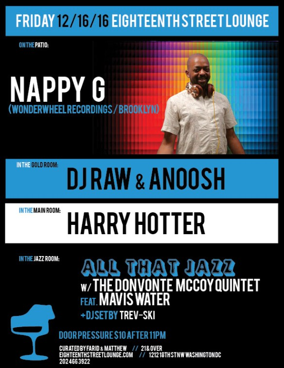 ESL Friday with Nappy G, DJ Raw & Anoosh, Harry Hotter & Trev-ski at Eighteenth Street Lounge
