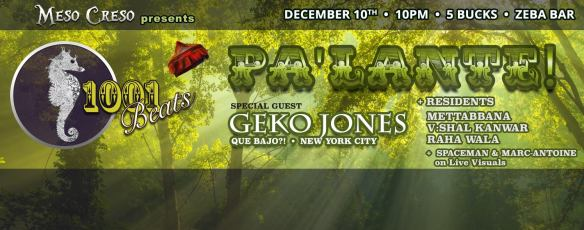 Meso Creso 1,001 Beats presents: Pa'lante! with Geko Jones, Mattabbana, V:Shal Kanwar & Raha Wala at Zeba Bar