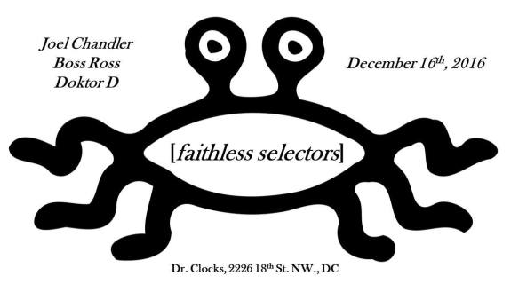 Faithless Selectors: the Return of Joel Chandler with Adam Ross and Doktor D at Jimmy Valentine's Lonely Hearts Club