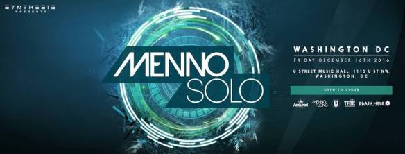 Synthesis presents: Menno Solo (Menno de Jong open to close) at U Street Music Hall