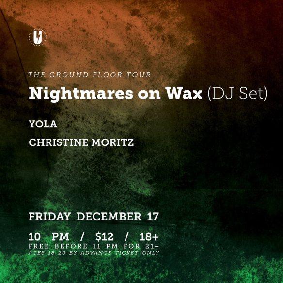 Nightmares on Wax (DJ Set) with Yola, Christine Mortiz at U Street Music Hall