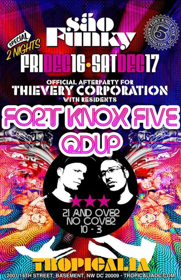 Official Thievery Corporation After Party: Fort Knox Five & Qdup at Tropicalia
