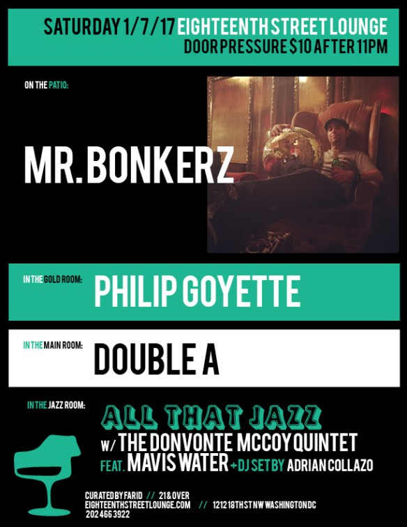ESL Saturday with Mr Bonkerz, Philip Goyette, Double A and Adrian Collazo at Eighteenth Street Lounge