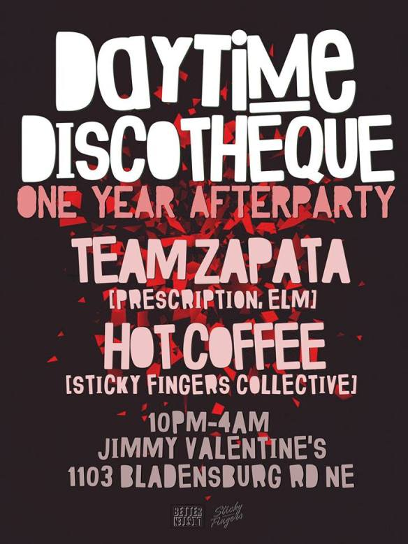 Daytime Discothèque 1 year afterparty with Team Zapata & Hot Coffee at Jimmy Valentine's Lonely Hearts Club