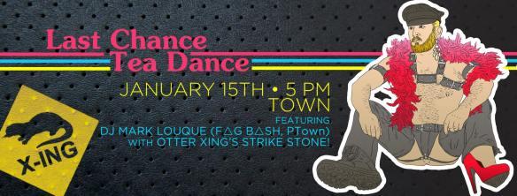 Last Chance Tea Dance : MAL Sunday : DJ Mark Louque (FAGBASH) and StrikeStone at Town Dance Boutique