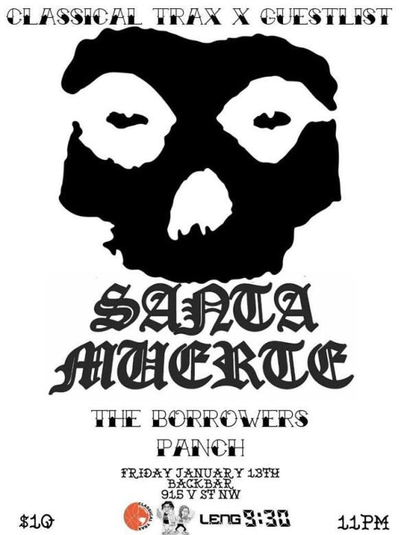 Classical Trax x Guestlist Present: Santa Muerte with The Borrowers and Panch at Backbar