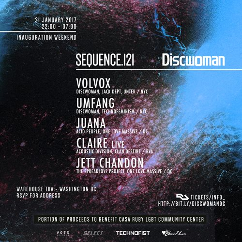 SEQUENCE.121_Discwoman, (Volvox & Umfang), Juana, Claire & Jett Chandon at Secret Location