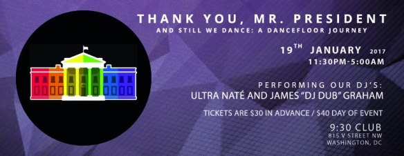 Thank You Mr. President: And Still We Dance with Ultra Naté and James Graham at 9:30 Club