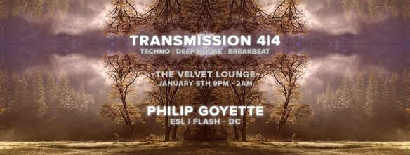 Transmission 4|4 with Philip Goyette at Velvet Lounge