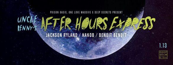 Uncle Benny's Afterhours Express with Jackson Ryland, Hakob & Benoit Benoit at Secret Location