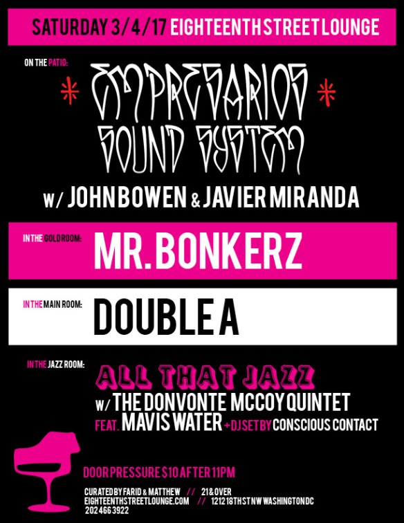 ESL Saturday with Empresarios Sound System (John Bowen & Javier Miranda), Double A & Conscious Contact at Eighteenth Street Lounge
