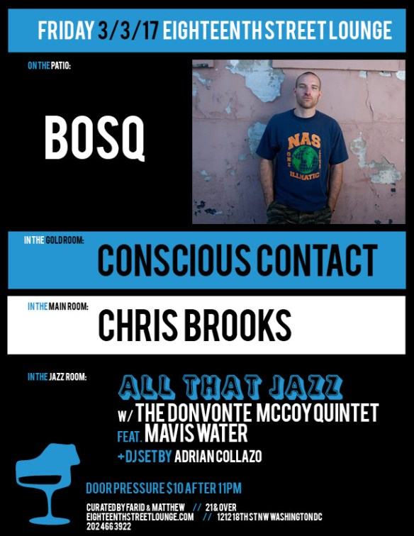 ESL Friday with Boss, Conscious Contact, Chris Brooks & Adrian Collazo at Eighteenth Street Lounge