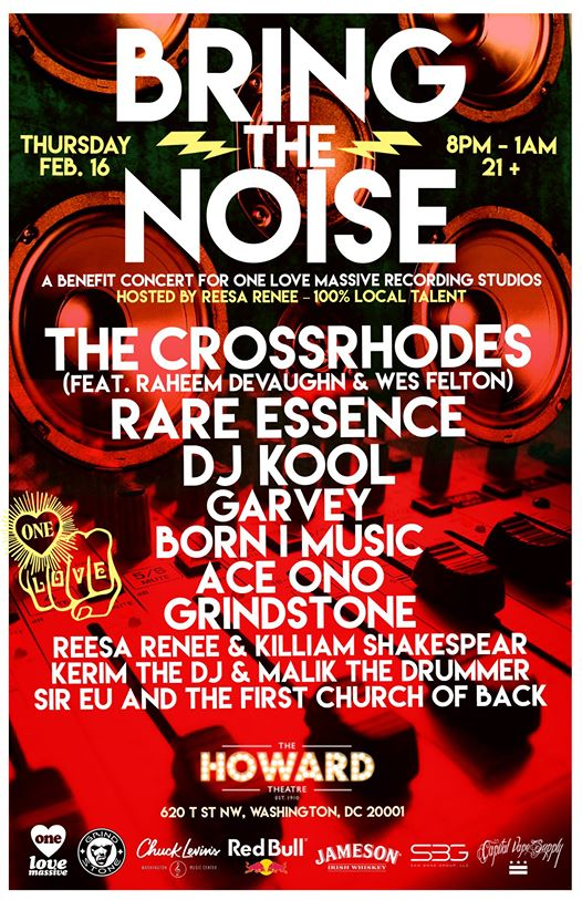 Bring The Noise : A Benefit for One Love Massive at The Howard Theater