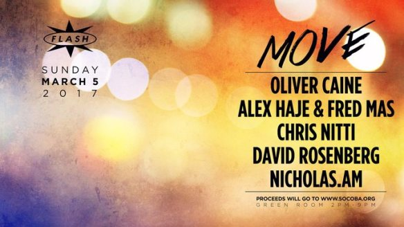 #MOVE for SOCOBA with Oliver Caine, Alex Have & Fred Das, Chris Nitti, David Rosenberg & Nicholas AM at Flash