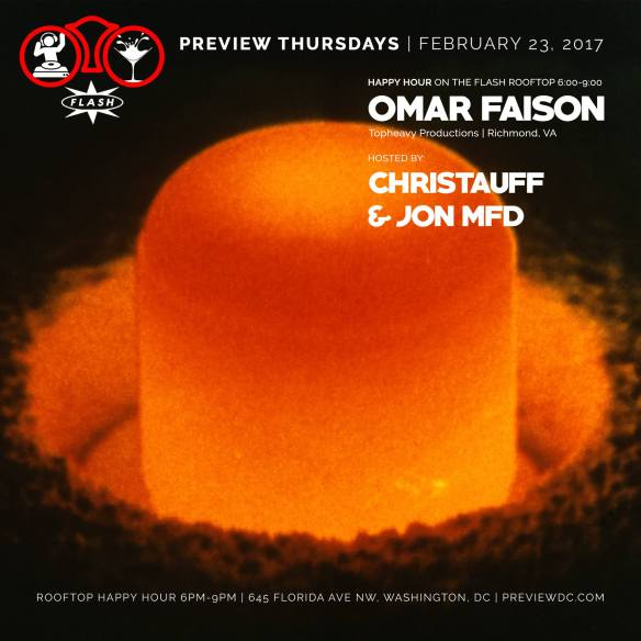Preview Rooftop Happy Hour with Omar Faison at Flash *** TOP PICK ***