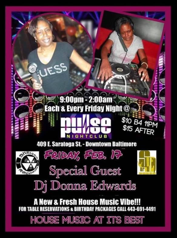 Pulse Fridays Presents DJ Donna Edwards with DJ Biskit at Pulse Nightclub, Baltimore